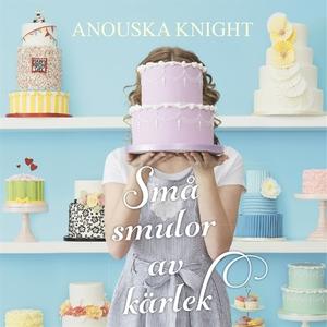 Små smulor av kärlek (ljudbok) av Anouska Knigh