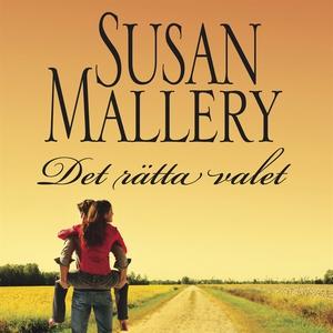 Det rätta valet (ljudbok) av Susan Mallery