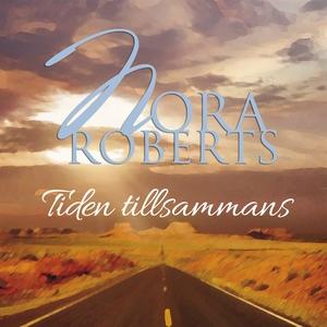 Tiden tillsammans (ljudbok) av Nora Roberts