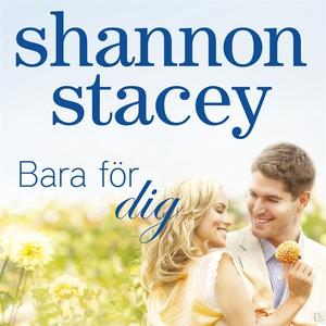Bara för dig (ljudbok) av Stacey Shannon