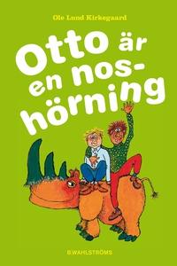 Otto är en noshörning (e-bok) av Ole Lund Kirke