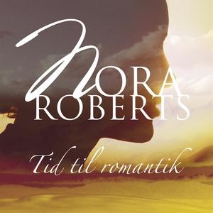 Tid til romantik (ljudbok) av Nora Roberts