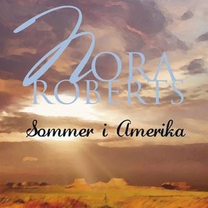Sommer i Amerika (ljudbok) av Nora Roberts