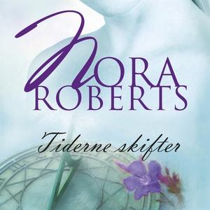 Tiderne skifter (ljudbok) av Nora Roberts