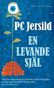 En levande själ (e-bok) av P C Jersild, P C, P.