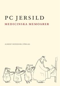 Medicinska memoarer (e-bok) av P C Jersild, P.