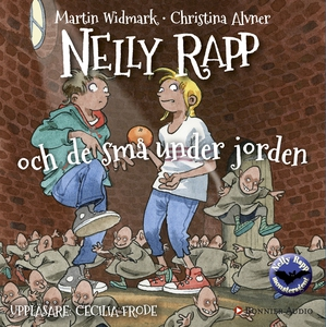 Nelly Rapp och de små under jorden (ljudbok) av