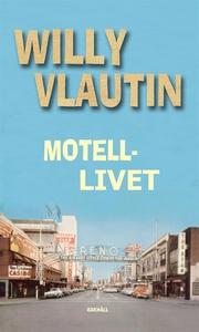 Motellivet (e-bok) av Willy Vlautin
