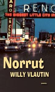 Norrut (e-bok) av Willy Vlautin
