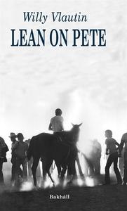 Lean on Pete (e-bok) av Willy Vlautin