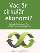 Vad är cirkulär ekonomi?