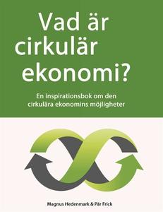 Vad är cirkulär ekonomi? (e-bok) av Pär Frick,