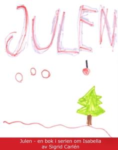 Julen (e-bok) av Sigrid Carlén