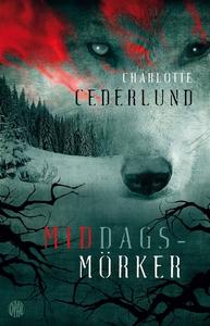Middagsmörker (e-bok) av Charlotte Cederlund