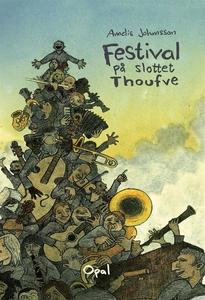 Festival på slottet Thoufve (e-bok) av Annelis