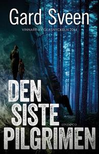 Den siste pilgrimen (e-bok) av Gard Sveen