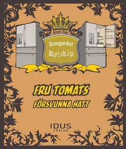 Fru Tomats försvunna hatt (e-bok) av Martin Pal