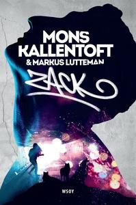 Zack (e-bok) av Mons Kallentoft, Markus Luttema