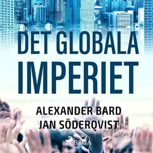 Det Globala Imperiet (ljudbok) av Alexander Bar