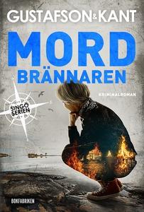 Mordbrännaren (e-bok) av Anders Gustafson, Joha
