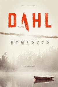 Utmarker (e-bok) av Arne Dahl