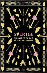 Sverige, en (o)besvarad kärlekshistoria (e-bok)