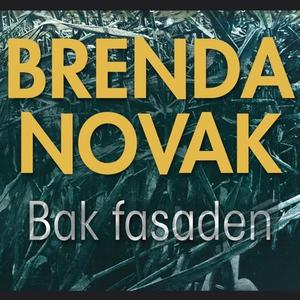 Bak fasaden (ljudbok) av Brenda Novak