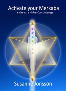 Activate you Merkaba and reach a Higher Conscio