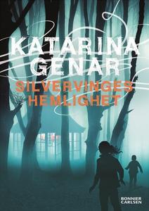 Silvervinges hemlighet (e-bok) av Katarina Gena