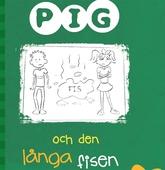 Pig 3: Pig och den långa fisen