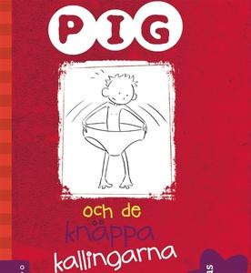 Pig och de knäppa kallingarna (ljudbok) av Barb