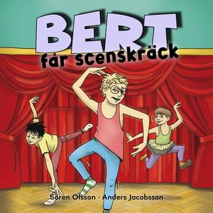 Bert får scenskräck (ljudbok) av Sören Olsson,