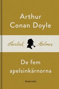 De fem apelsinkärnorna (En Sherlock Holmes-nove