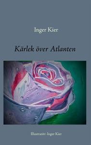 Kärlek över Atlanten (e-bok) av Inger Kier