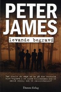 Levande begravd (e-bok) av Peter James