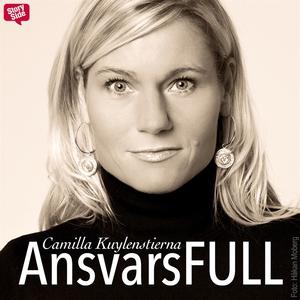 Ansvarsfull (ljudbok) av Camilla Kuylenstierna,