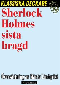 Sherlock Holmes sista bragd (e-bok) av Arthur C