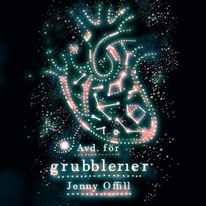Avd. för grubblerier (ljudbok) av Jenny Offill