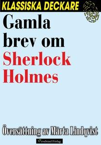 Gamla brev om Sherlock Holmes (e-bok) av Arthur