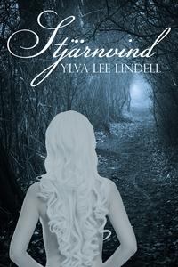 Stjärnvind (e-bok) av Ylva Lee Lindell