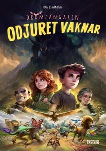 Odjuret vaknar (e-bok) av Ola Lindholm