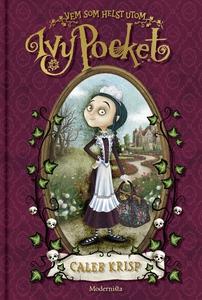 Vem som helst utom Ivy Pocket (Första boken om