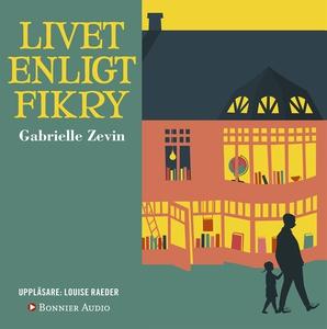 Livet enligt Fikry (ljudbok) av Gabrielle Zevin
