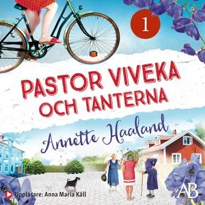 Pastor Viveka och tanterna (ljudbok) av Annette
