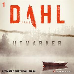 Utmarker (ljudbok) av Arne Dahl