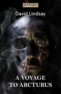 A Voyage to Arcturus  (e-bok) av David Lindsay