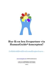Hur få en bra livspartner via HumanGuide®-konce