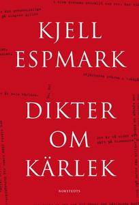 Dikter om kärlek (e-bok) av Kjell Espmark