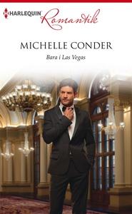 Bara i Las Vegas (e-bok) av Michelle Conder
