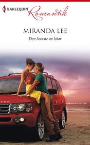 Den hetaste av lekar (e-bok) av Miranda Lee